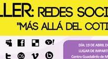 Photo of Abierto el plazo para el taller de Redes Sociales «Más Allá del Cotilleo»