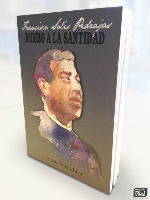 """""""Rumbo a la Santidad"""", el nuevo libro de Tomás Ruiz Chica"""