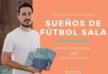 Photo of «Sueños de Fútbol Sala» es el título del primer libro del joven Antonio Pulido Casas